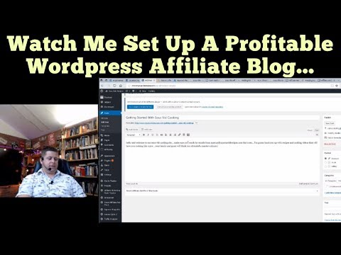 Watch Me Set Up A Wordpress Affiliate Website To Make Money Affiliate Marketing FULL TUTORIAL
