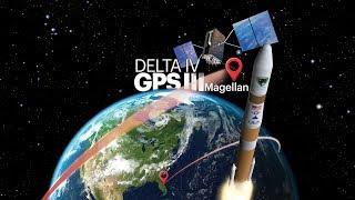 Live Broadcast: Delta IV GPS III Magellan