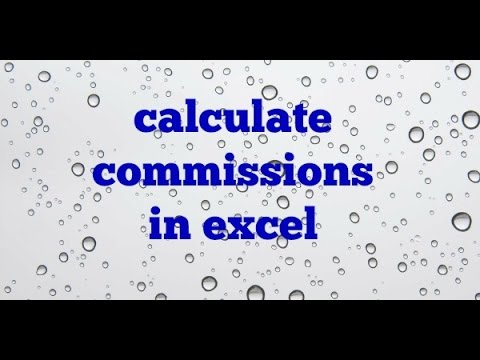 Calculating Commissions in Excel using IF Statement