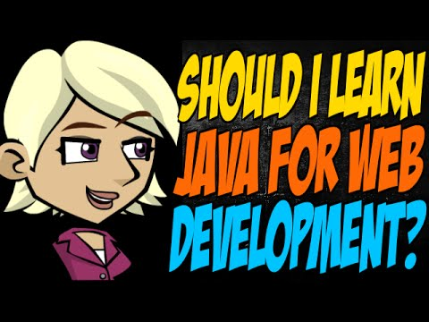 Should I Learn Java for Web Development?