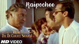 Kaipochee Full Song   Hum Dil De Chuke Sanam   Salman Khan, Aishwarya Rai
