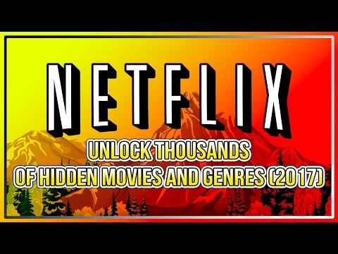 Netflix: Unlock Thousands Of Hidden Movies And Genres (2017)