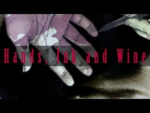 Hands, Ink and Wine