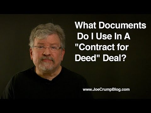 What Documents Do I Use In A Contract for Deed Deal?