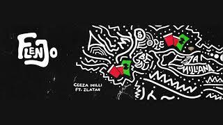 CEEZA MILLI - FLENJO ft ZLATAN (OFFICIAL AUDIO)