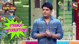 Kapil Talks About Strange Interferences - The Kapil Sharma Show