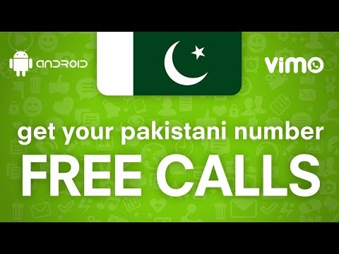FREE CALLS - get your Pakistani number - ANDROID APP *****