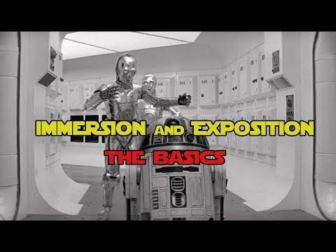 Immersion Writing & Exposition - As Done by Star Wars (Prelude to Plot Analysis)