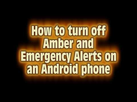 How to turn off Amber and Emergency Alerts on your Android Phone