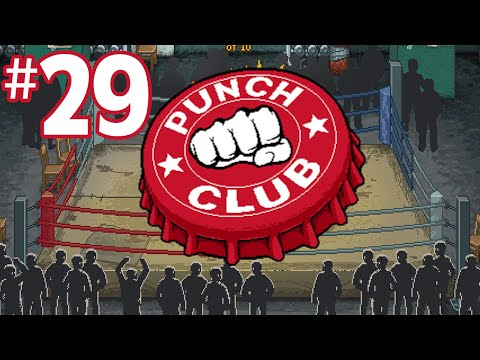 Punch Club Lets Play - LOW ENERGY [Episode 29] (PC Gameplay)