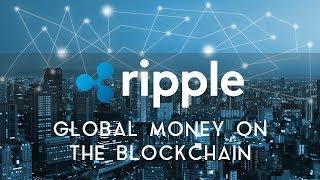 RIPPLE (XRP) | Global money on the blockchain