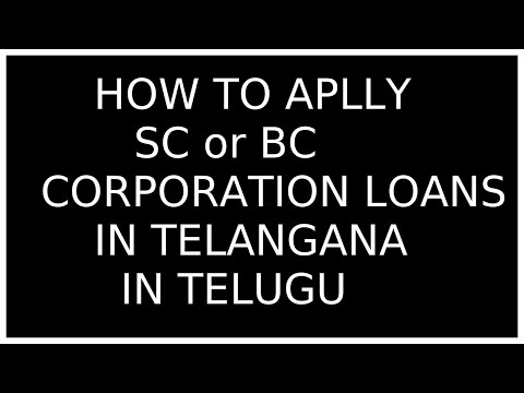 How to apply SC or BC corporation loans in telangana 2017...(TELUGU)