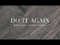 Do It Again | Lyric Video | Elevation Worship