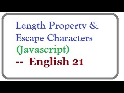What is Length Property and Escape Characters in Javascript   --  English 21-vlr training