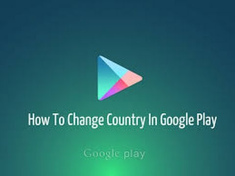 How to change Country in Play Store | 100% working | No Root