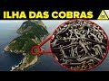 CONHEÇA A PERIGOSA ILHA DAS COBRAS !!