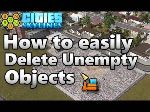 Cities Skylines - How to Delete 'Unempty' Landfill and Cemeteries