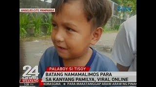 24 Oras: Batang Namamalimos Para Sa Kanyang Pamilya, Viral Online