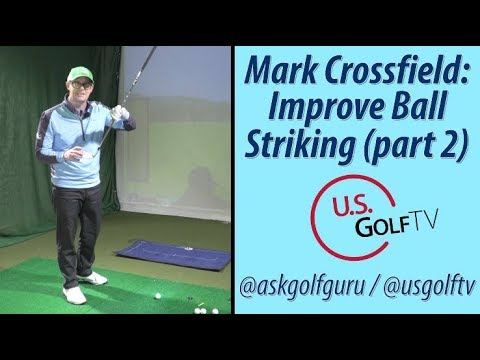 Mark Crossfield Discusses Improving Strike (Part 2)