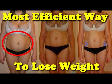 most efficient way to lose weight