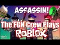 The Fgn Crew Plays Roblox Assassin Pc