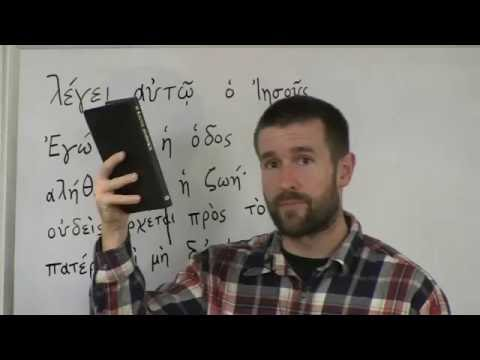3 - Learning Biblical Greek (Modern Pronunciation) John 14:6 (un-edited with end notes)