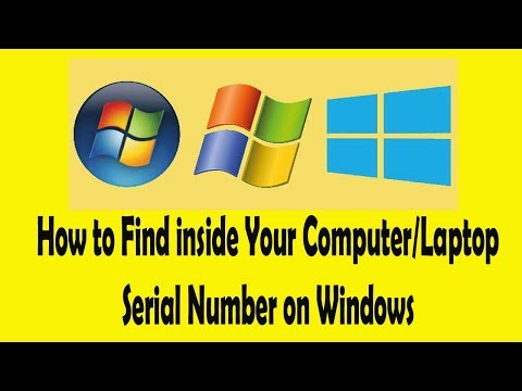How to Find inside Your Computer/Laptop Serial Number on Windows