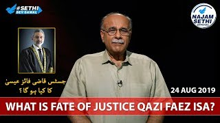 Sethi Sey Sawal   24 August 2019   Najam Sethi on SC Justice Qazi Faez Isa & Opposition APC