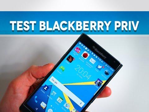 Test BlackBerry Priv - Test Mobile