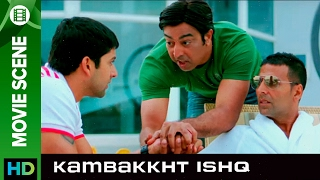 The fight for importance | Kambakkht Ishq | Movie Scene