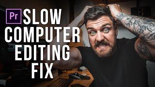 Slow Computer? EDIT SUPER FAST! Premiere Pro Proxies Workflow