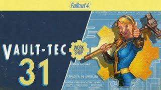 FALLOUT 4 (Vault-Tec Workshop) #31 : I Like Tinkering!