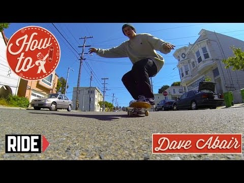 How-To Skateboarding: Hill Bombing with Dave Abair