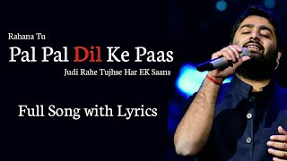 Arijit Singh: Pal Pal Dil Ke Paas Title Track   Karan Deol, Sahher Bambba   Parampara Thakur