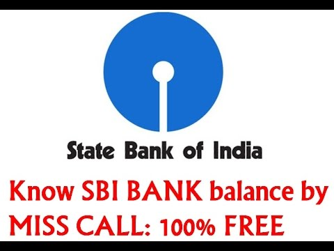 Know SBI BANK balance by MISS CALL:100%FREE