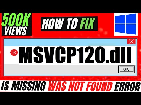 ✓✓✓ How To Fix msvcp120.dll Missing Error Windows 10/8.1/7