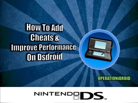 DSdroid: Cheats and Improve Performance