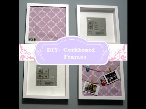 DIY- Room Decor Cork Board Frames