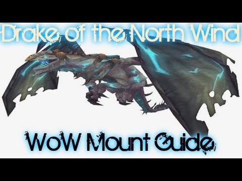 Syiler's WoW Mount Guides :Drake of The North Wind - Solo Guide