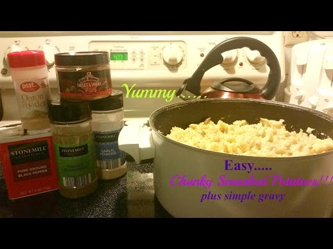 Garlic Mashed Potatoes & Gravy From Scratch ~ Chunky Smashed!