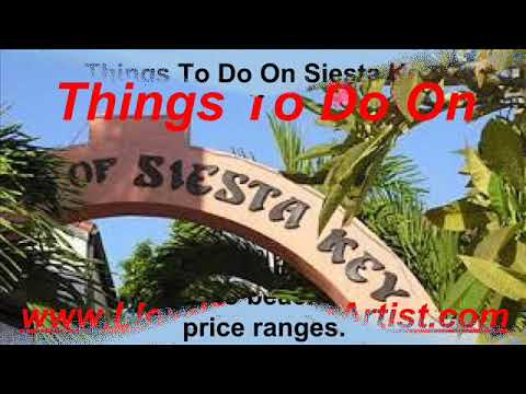 Things To Do On The Island of Siesta Key Florida