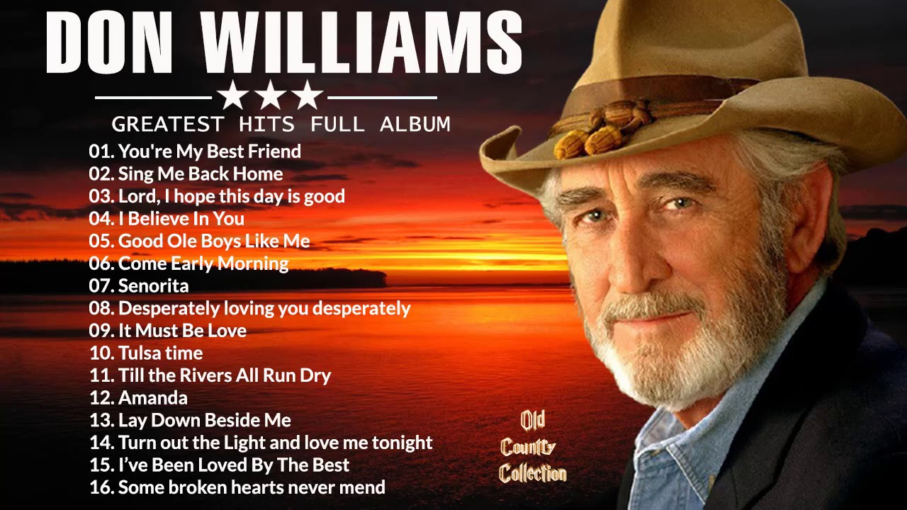Don Williams Greatest Hits Collection Full Album HQ - Don Williams Playlist Country Songs