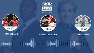 MJ's dynasty, Mahomes vs. Brady, Emmitt Smith (5.19.20) | UNDISPUTED Audio Podcast