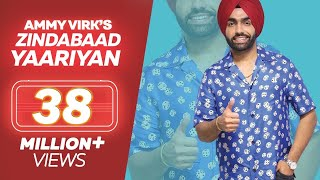 Ammy Virk - ZINDABAAD YAARIAN (Full Song) - Latest Punjabi Song 2018 - Lokdhun