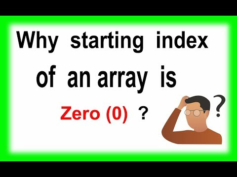 Why starting index of array is Zero(0)
