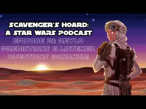 Episode #21 - Reylo Predictions & Listener Question Bonanza!