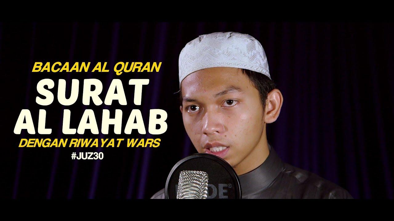 Bacaan Al Quran Riwayat Wars - Surat 111 Al Lahab - Oleh Ustadz Abdurrahim