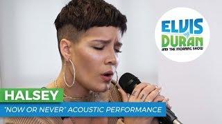 "Halsey - ""Now or Never"" | Elvis Duran Live"