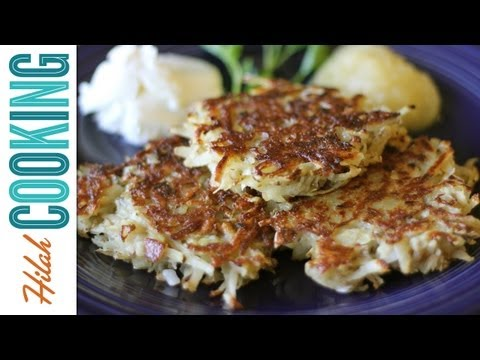 How To Make Potato Latkes | Hilah Cooking