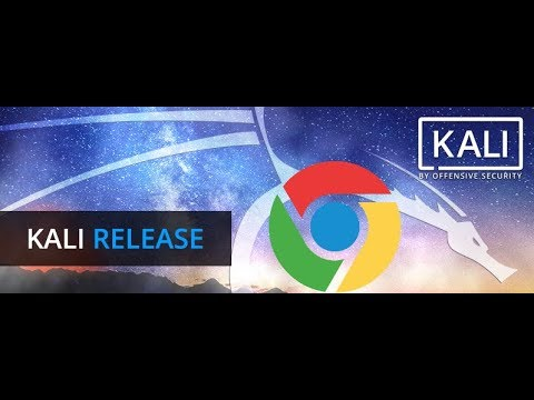 Google Chrome Installation on Kali Linux 2017.3